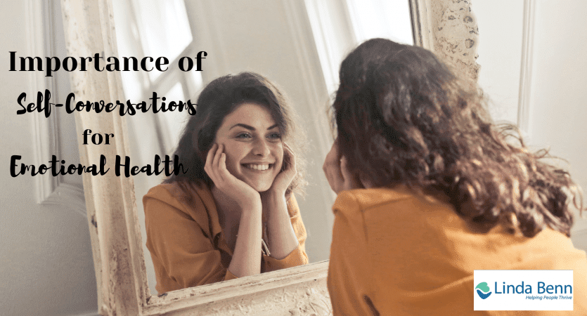 Importance of Self Conversations for Emotional Health